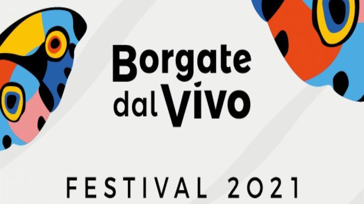 BORGATE DAL VIVO FESTIVAL - VI EDIZIONE