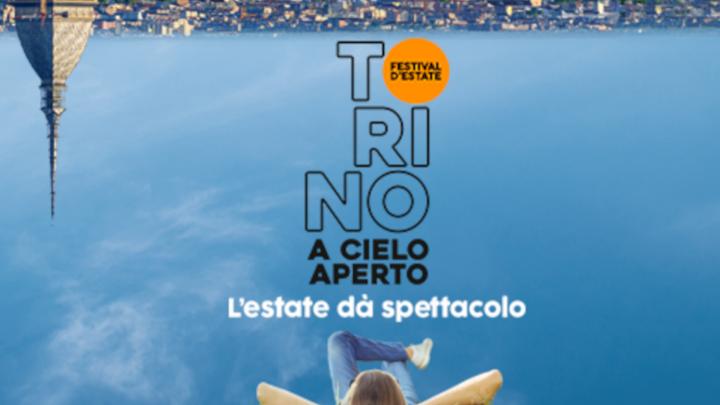 TORINO A CIELO APERTO - FESTIVAL D'ESTATE 2021